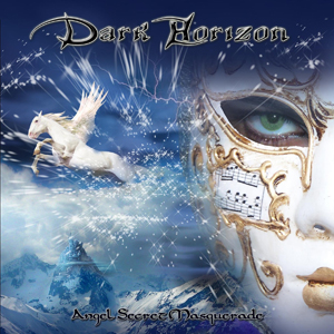 Angel Secret Masquerade Tanzan Music Rock Hard Rock Metal Heavy Metal Dark Horizon