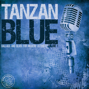 Tanzan Blue Music Label Volume 1