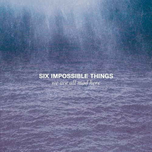 Six Impossible Things We Are All Made Here Tanzan Music